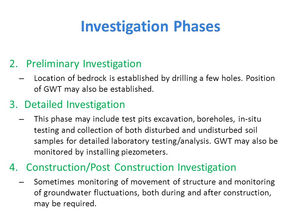 Investigation Phases Preliminary Investigation Detailed Investigation