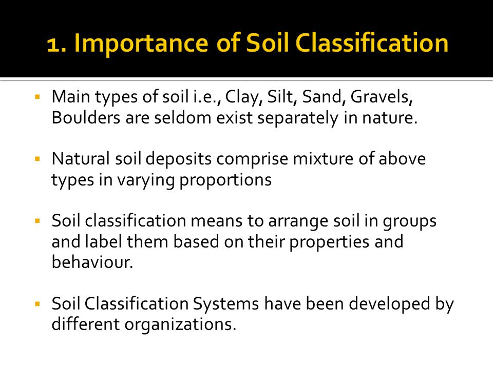 1. Importance of Soil Classification