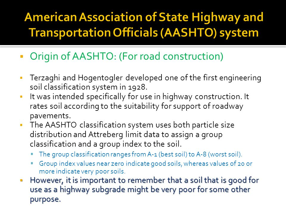 American Association of State Highway and Transportation Officials (AASHTO) system