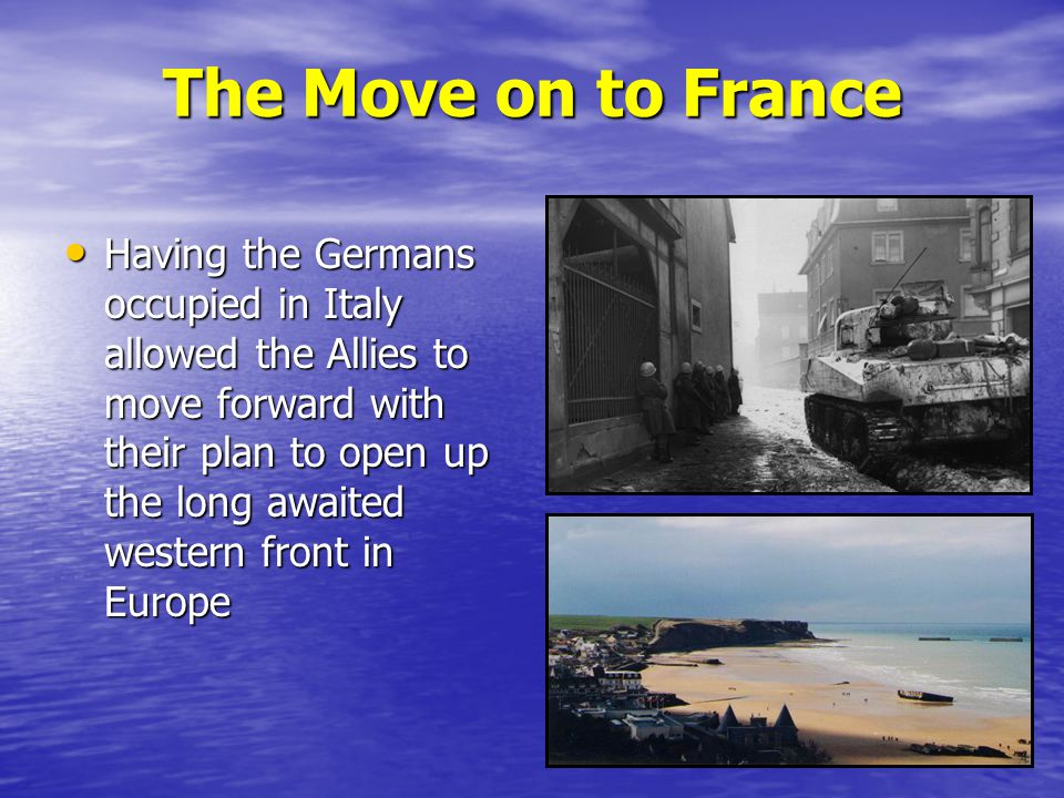 The Move on to France