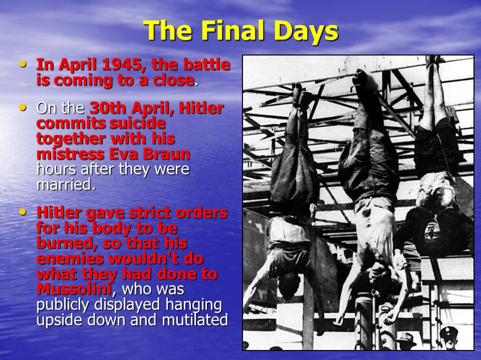 The Final Days In April 1945, the battle is coming to a close.