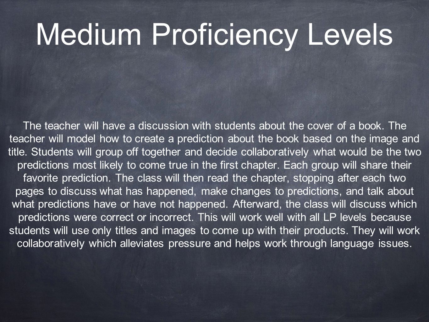 Medium Proficiency Levels
