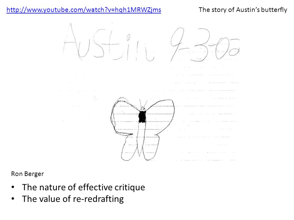 The story of Austin's butterfly