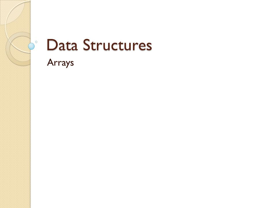 Data Structures Arrays