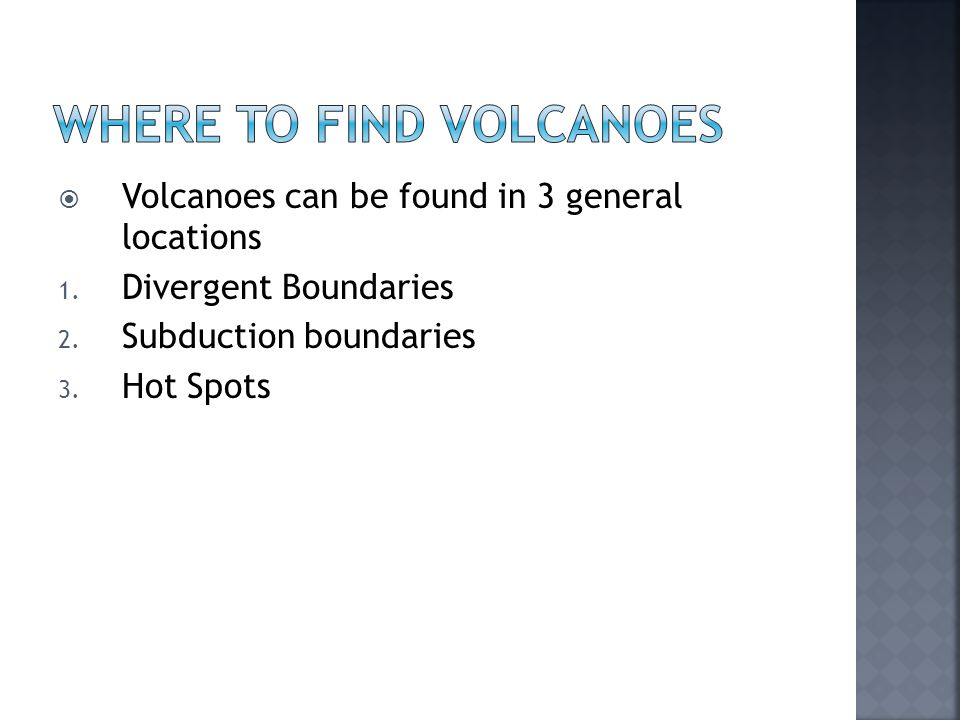 Where to find volcanoes