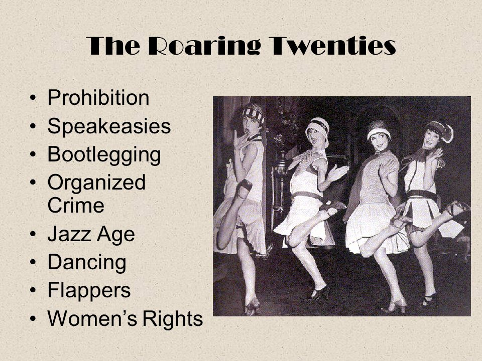 The Roaring Twenties Prohibition Speakeasies Bootlegging