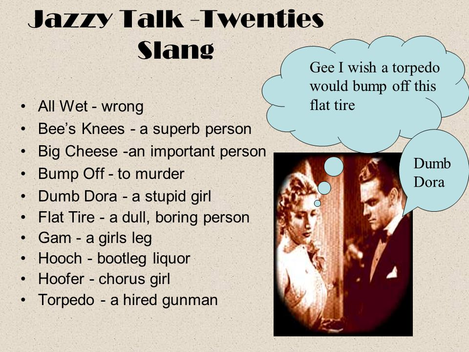Jazzy Talk -Twenties Slang