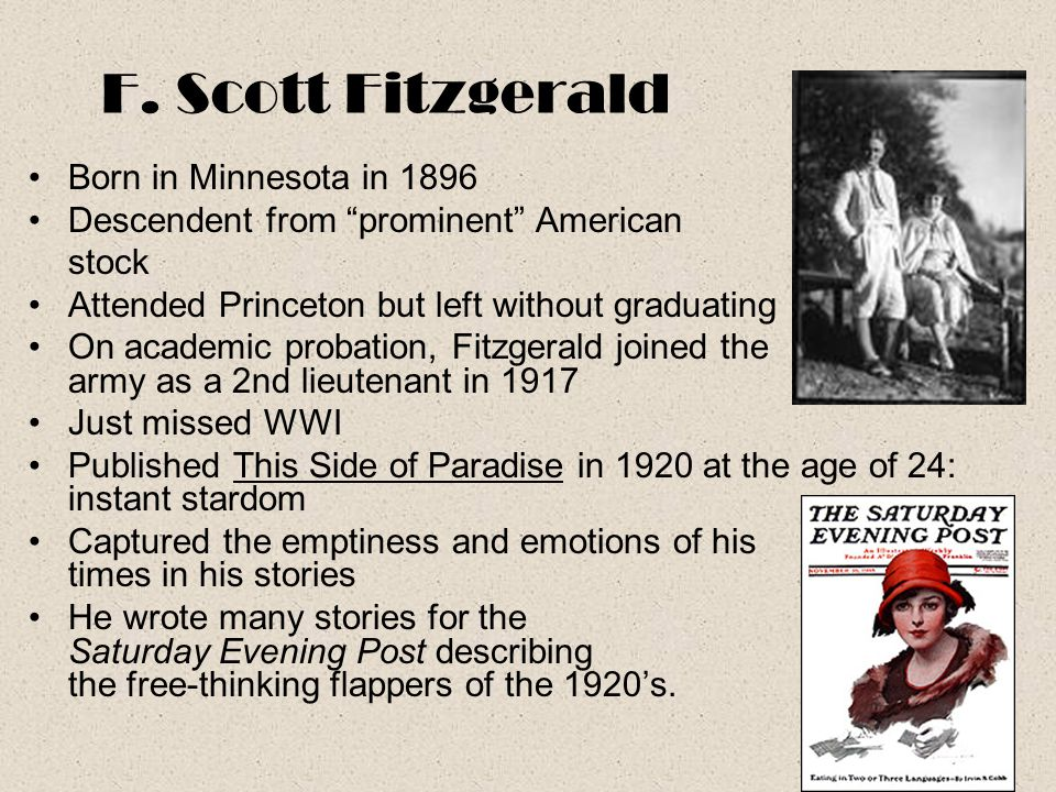 F. Scott Fitzgerald Born in Minnesota in 1896