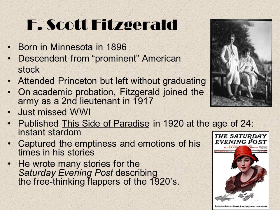 F. Scott Fitzgerald Born in Minnesota in 1896