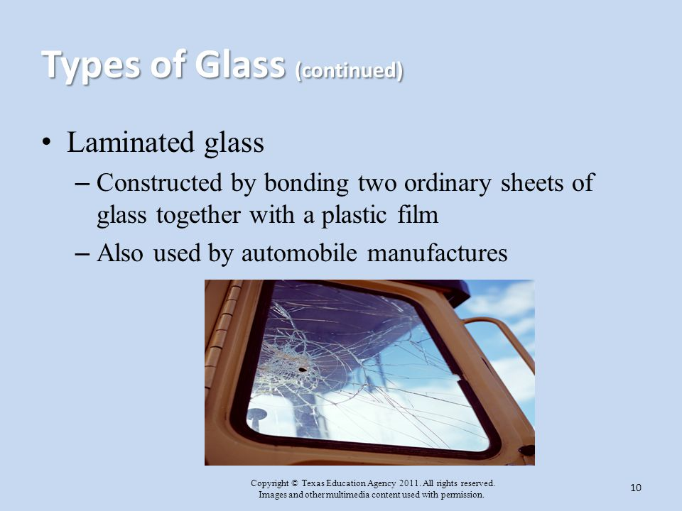 Types of Glass (continued)
