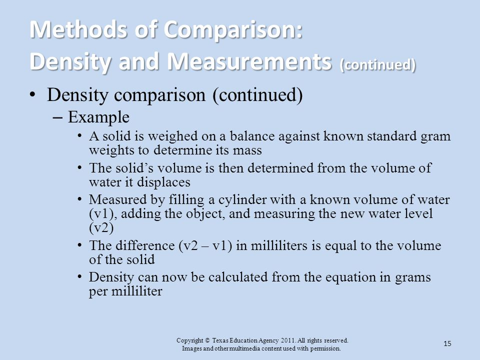 Methods of Comparison: Density and Measurements (continued)