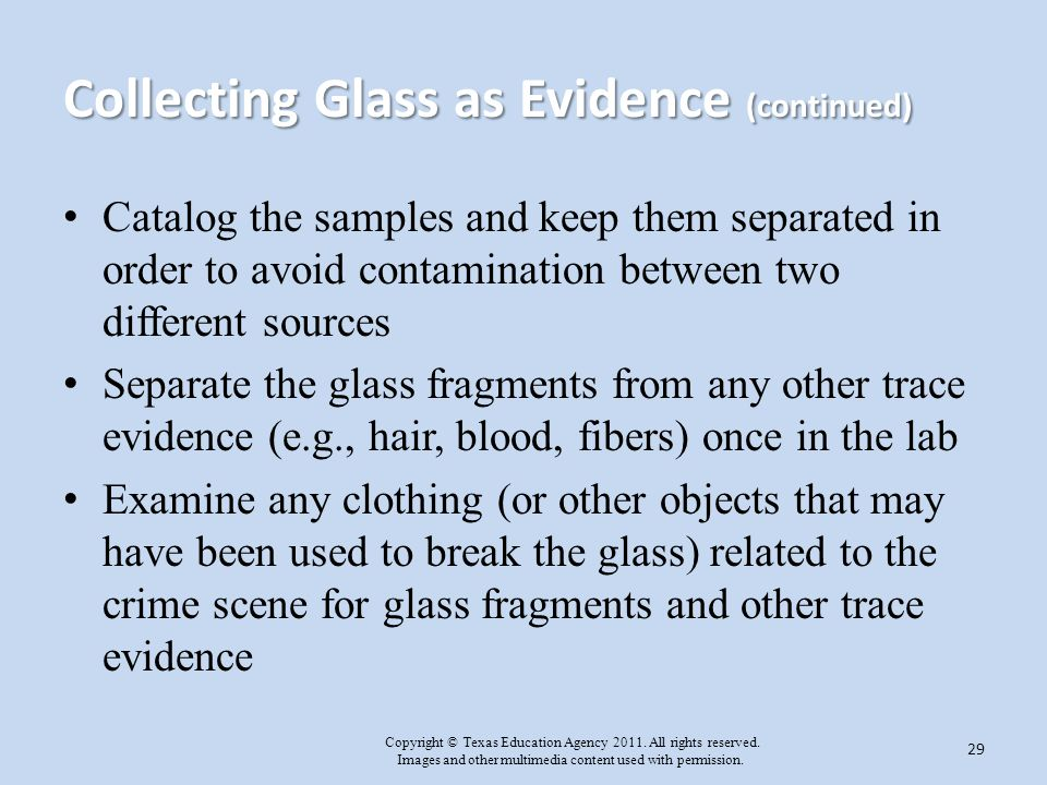 Collecting Glass as Evidence (continued)