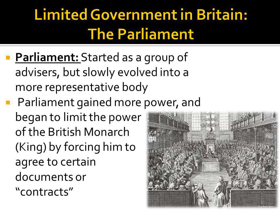 Limited Government in Britain: The Parliament