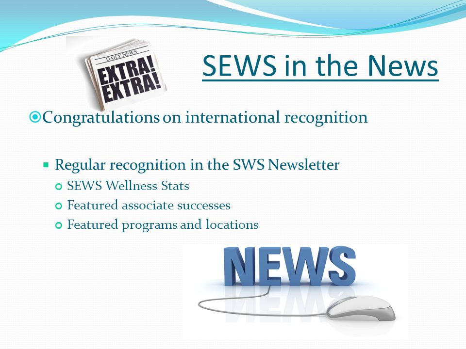 SEWS in the News Congratulations on international recognition