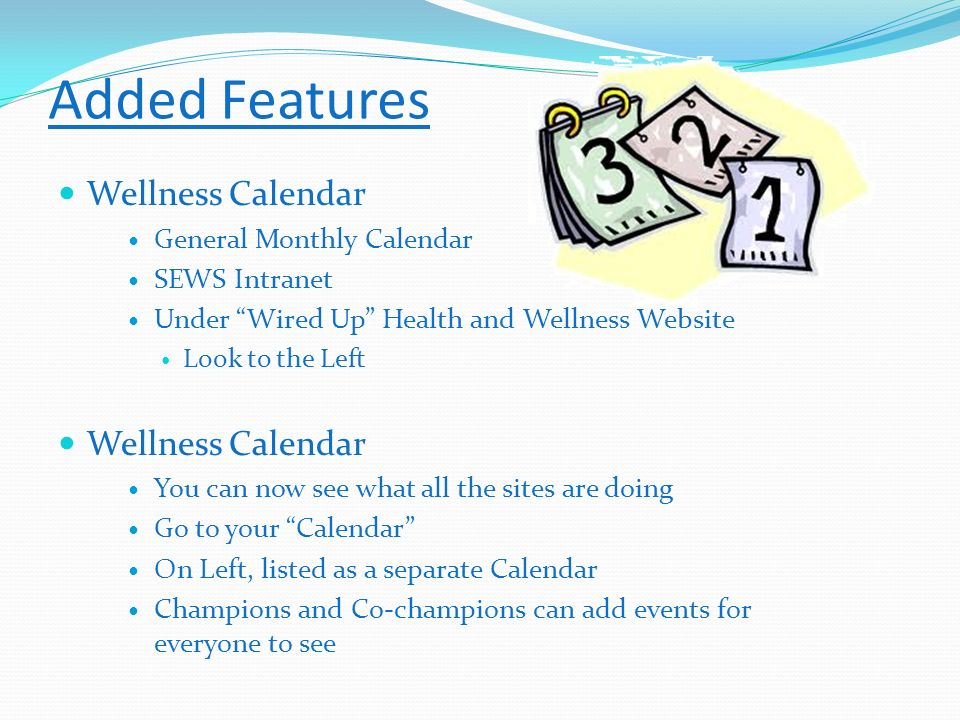 Added Features Wellness Calendar General Monthly Calendar