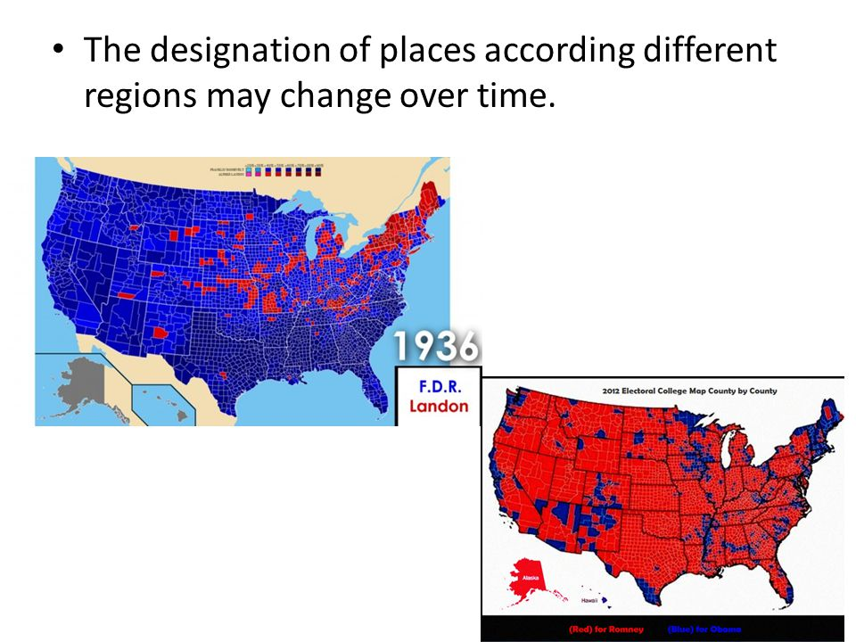 The designation of places according different regions may change over time.