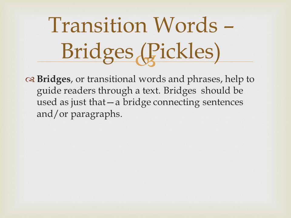 Transition Words – Bridges (Pickles)