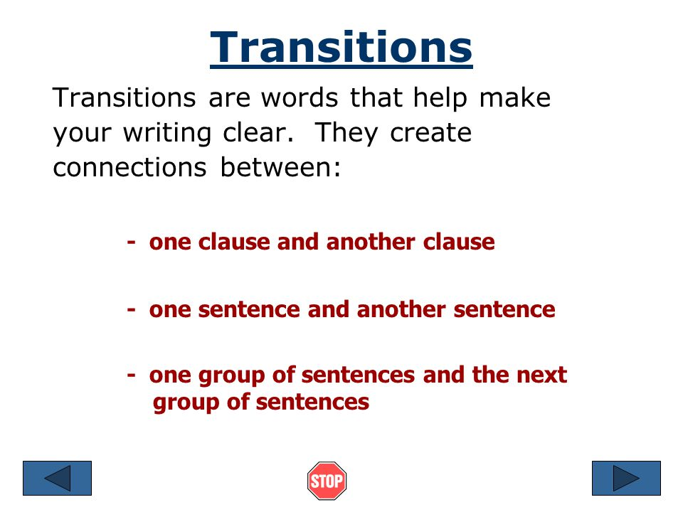 Transitions - one clause and another clause