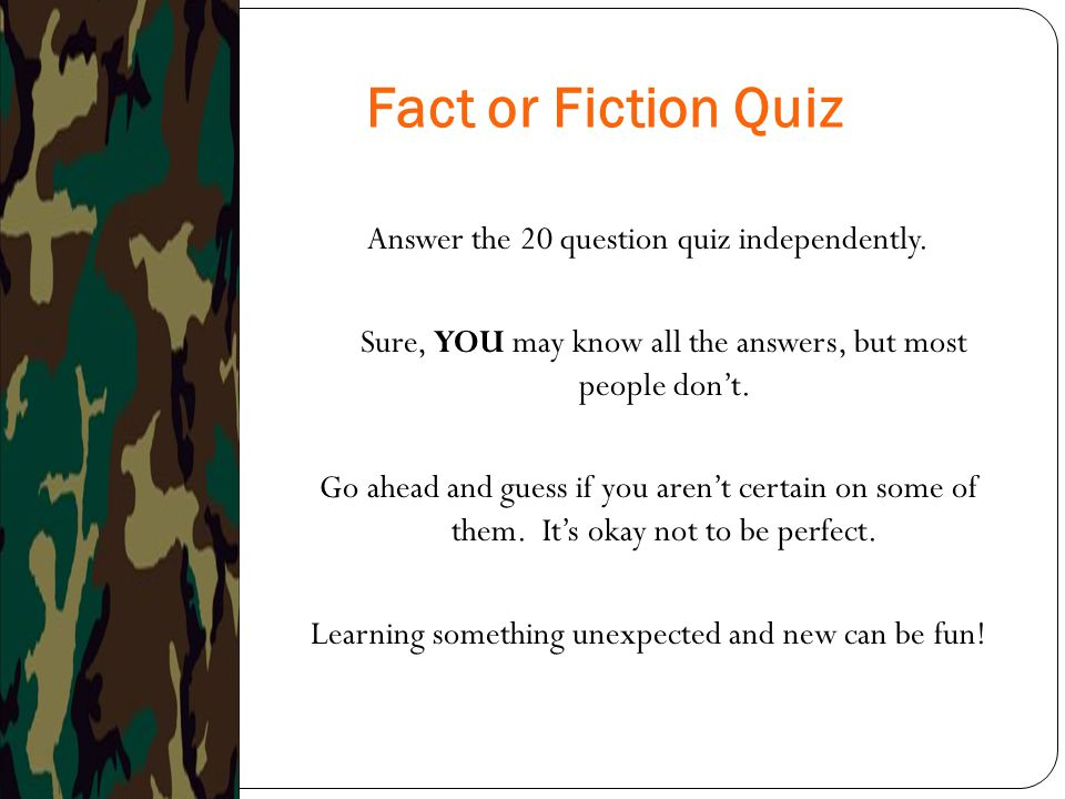 Fact or Fiction Quiz