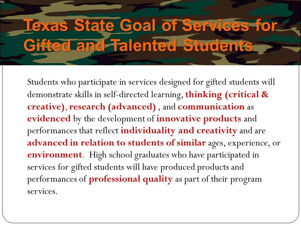 Texas State Goal of Services for Gifted and Talented Students