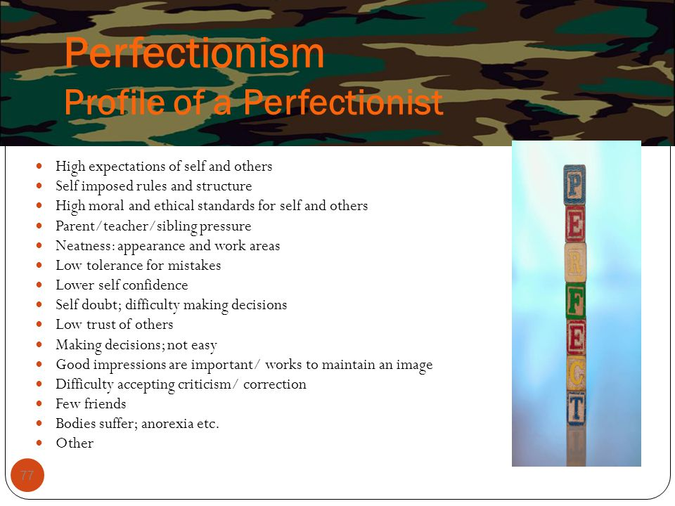 Perfectionism Profile of a Perfectionist
