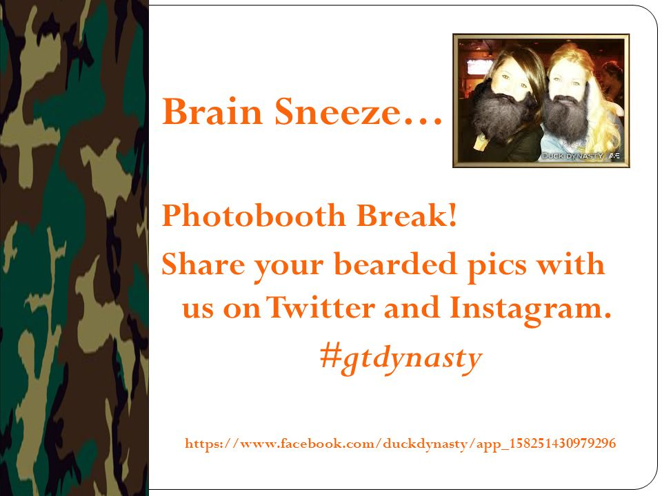 Brain Sneeze… Photobooth Break! #gtdynasty