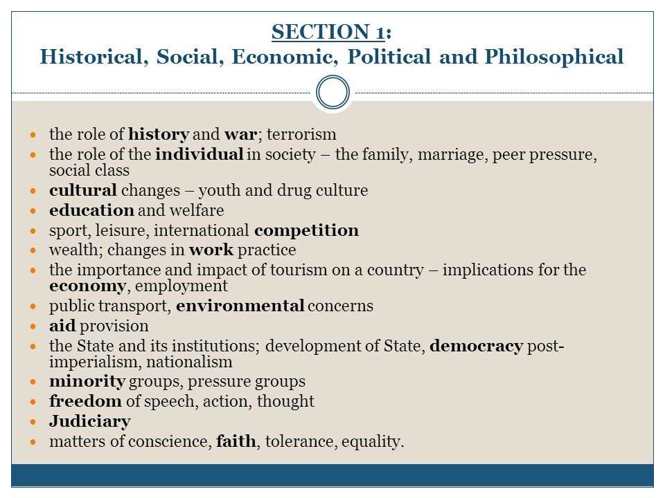 SECTION 1: Historical, Social, Economic, Political and Philosophical