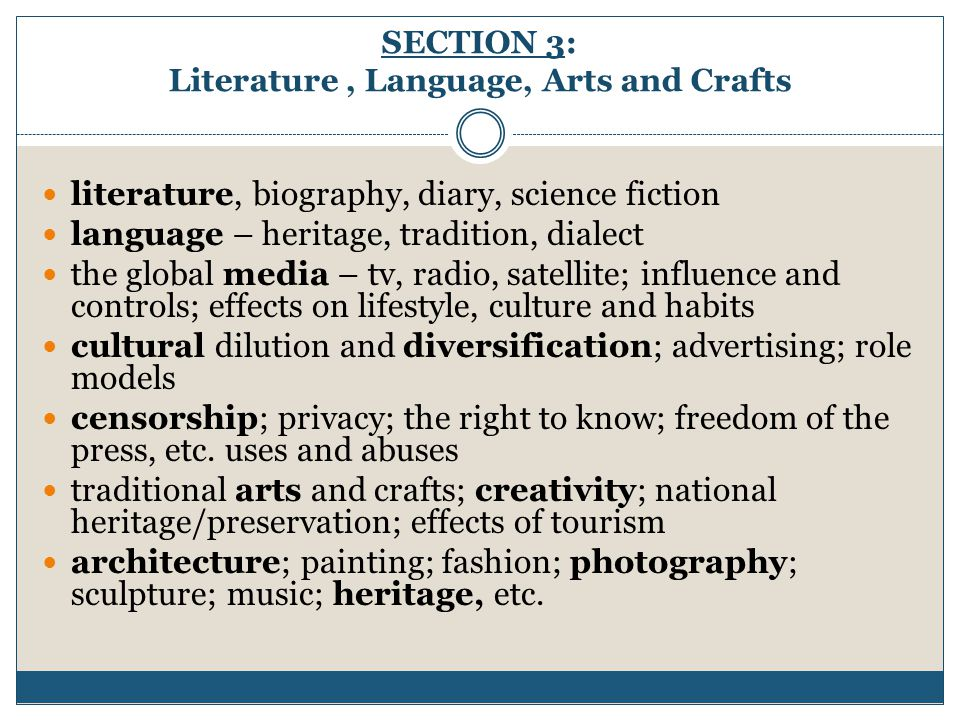 SECTION 3: Literature , Language, Arts and Crafts