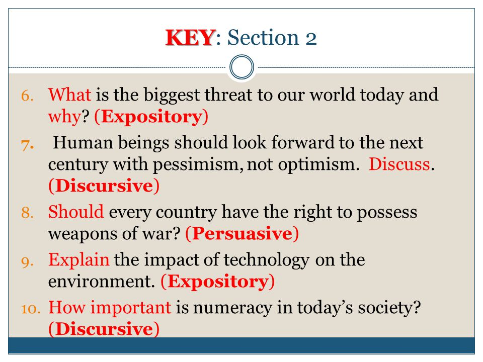 KEY: Section 2 What is the biggest threat to our world today and why (Expository)