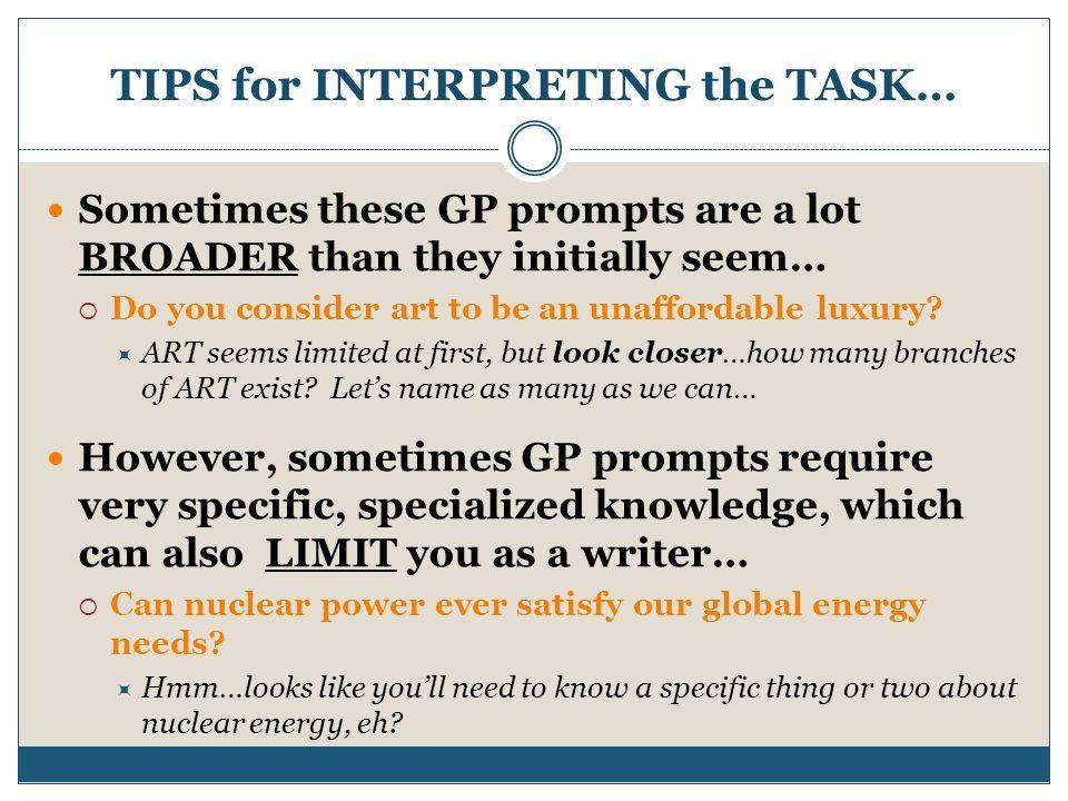 TIPS for INTERPRETING the TASK…