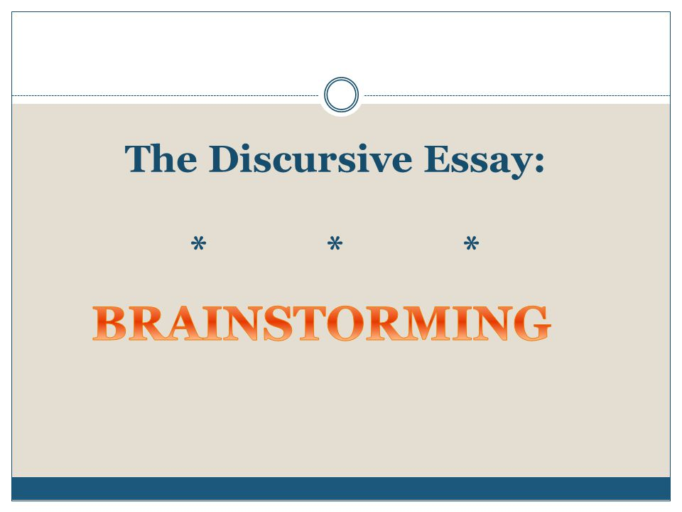 The Discursive Essay: * * *