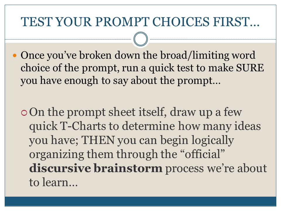 TEST YOUR PROMPT CHOICES FIRST…