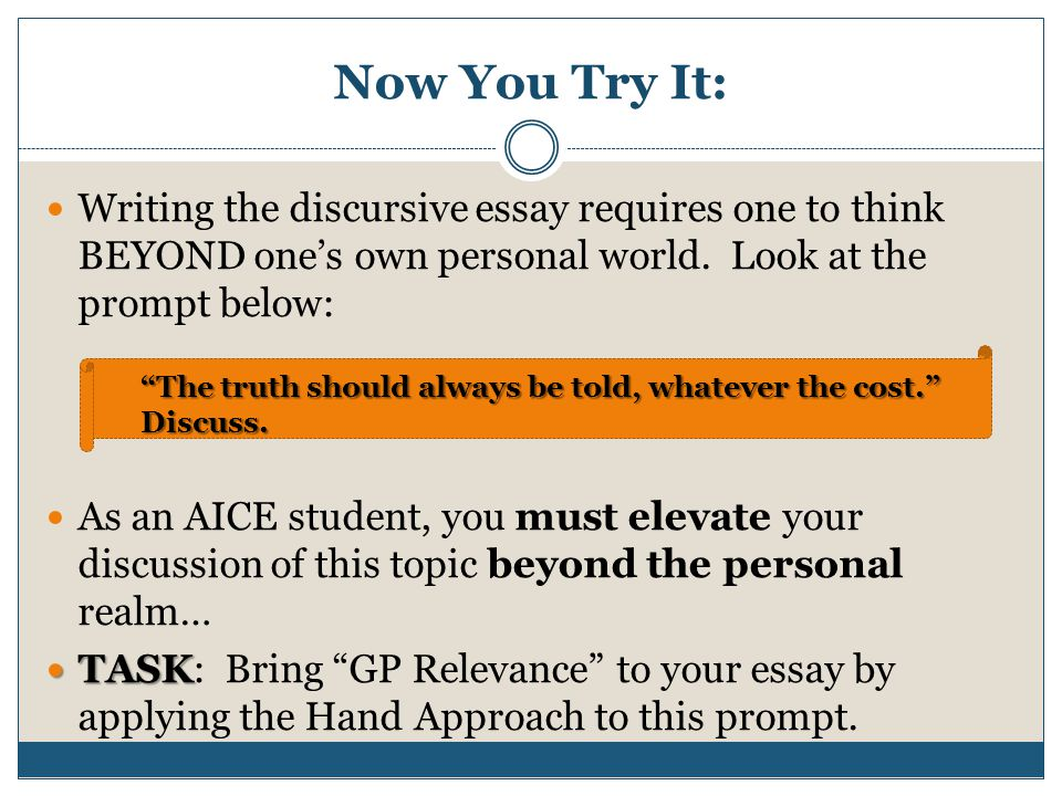 writing the aice general paper an overview ppt  now you try it writing the discursive essay requires one to think beyond one s own