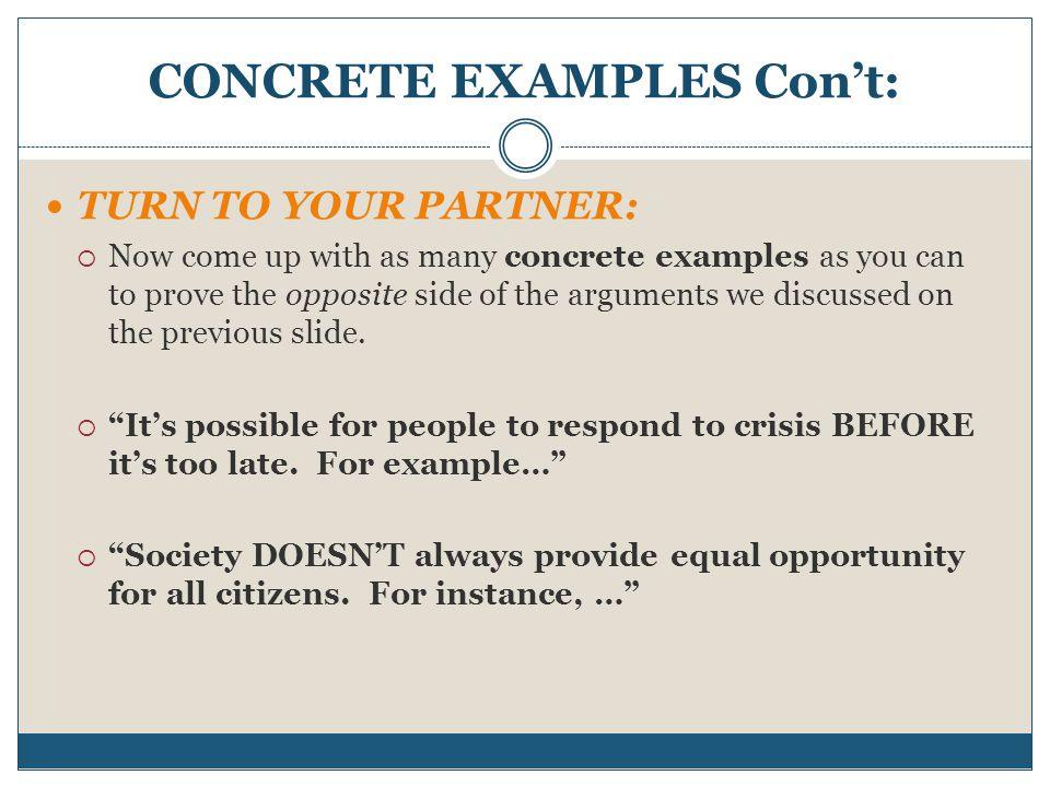 CONCRETE EXAMPLES Con't: