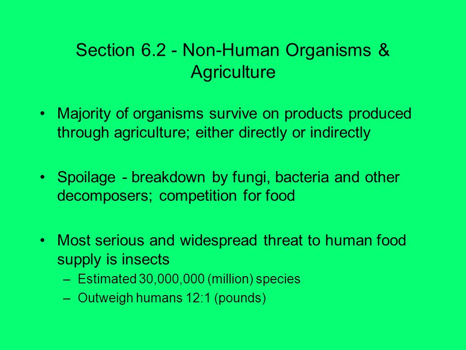 Section Non-Human Organisms & Agriculture