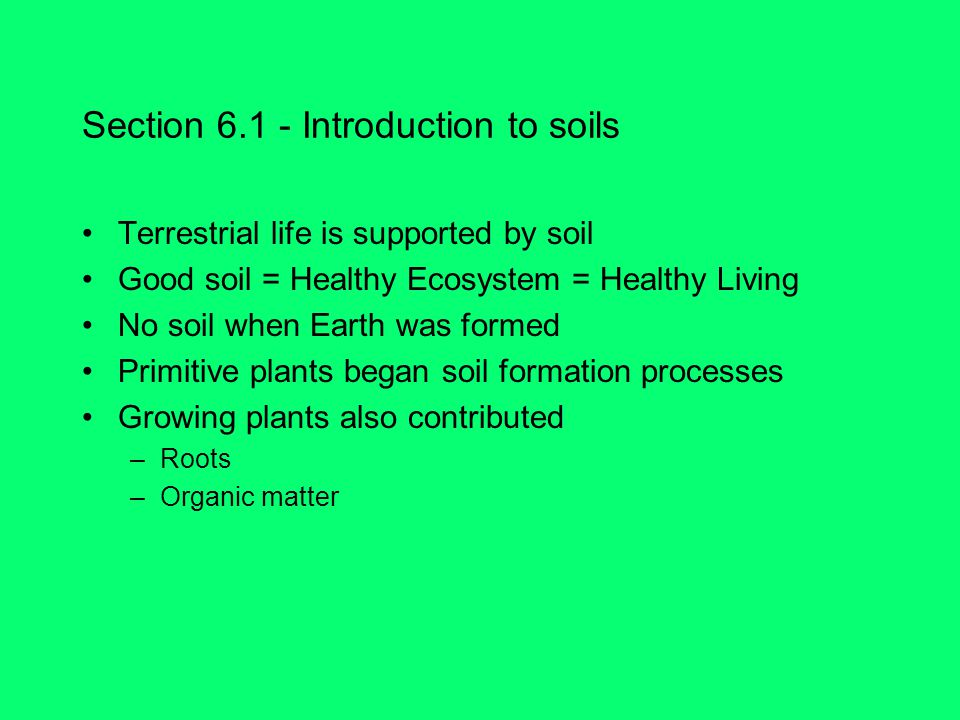 Section 6.1 - Introduction to soils