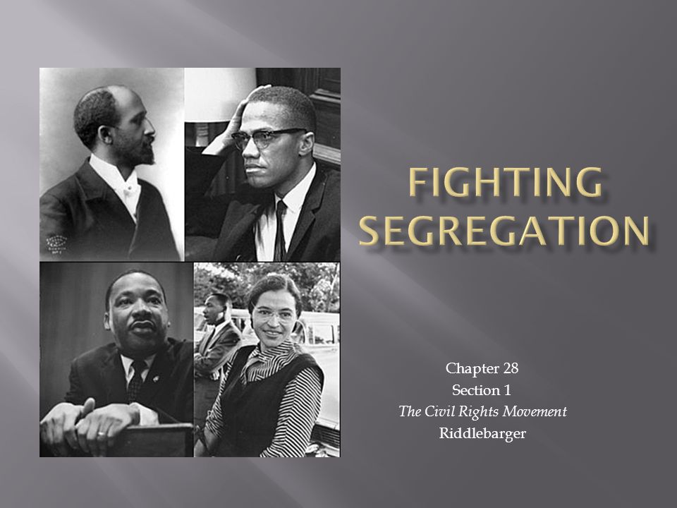 Chapter 28 Section 1 The Civil Rights Movement Riddlebarger