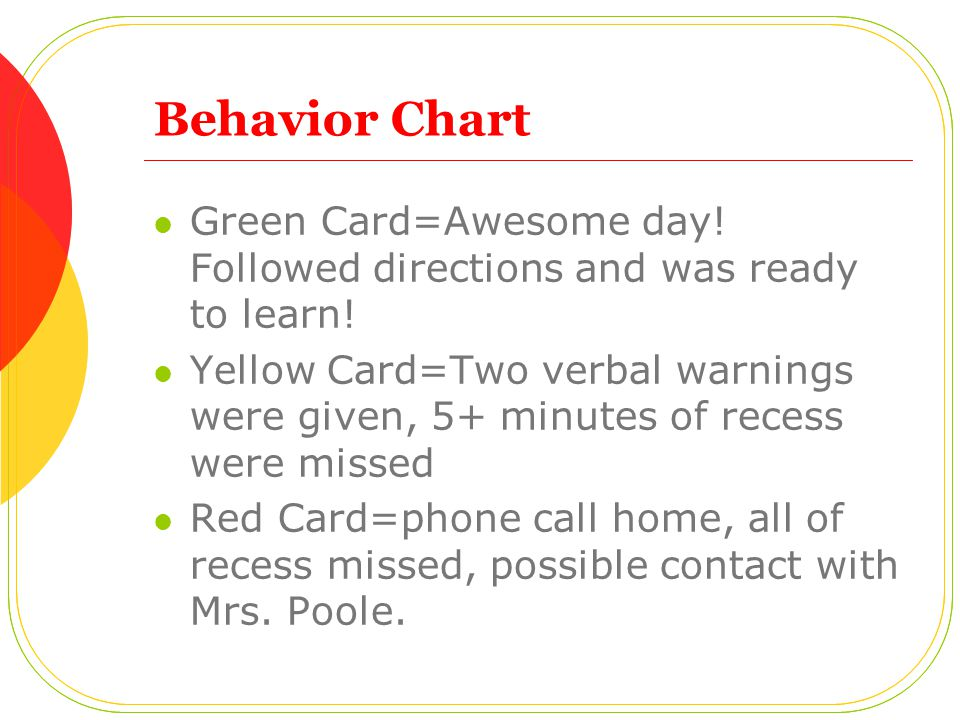 Behavior Chart Green Card=Awesome day! Followed directions and was ready to learn!