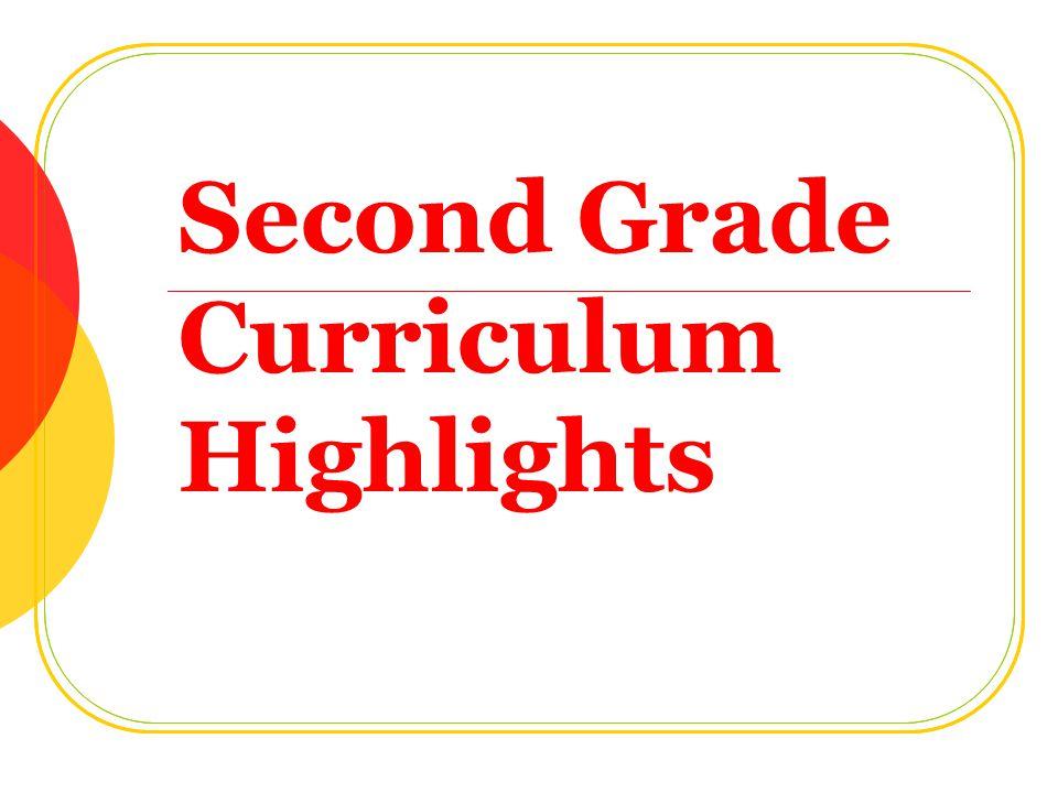 Second Grade Curriculum Highlights