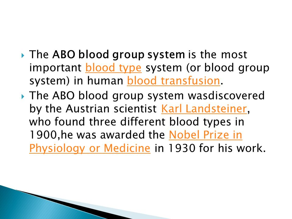 The ABO blood group system is the most important blood type system (or blood group system) in human blood transfusion.