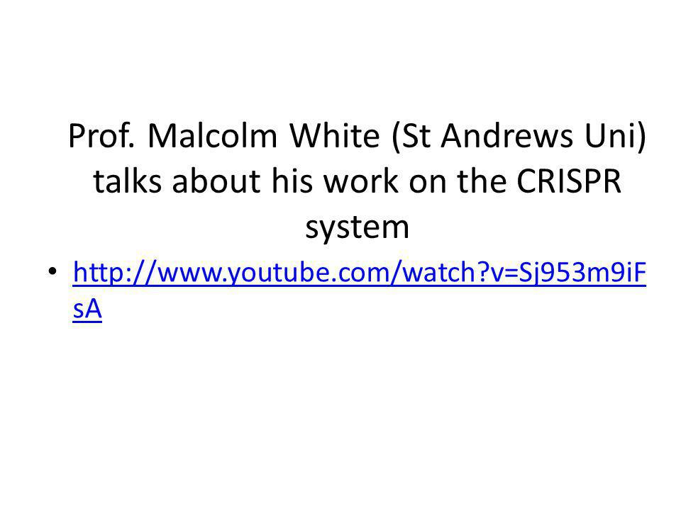 Prof. Malcolm White (St Andrews Uni) talks about his work on the CRISPR system