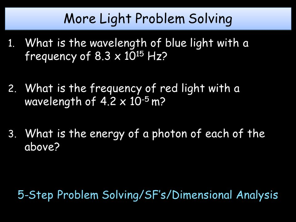 More Light Problem Solving