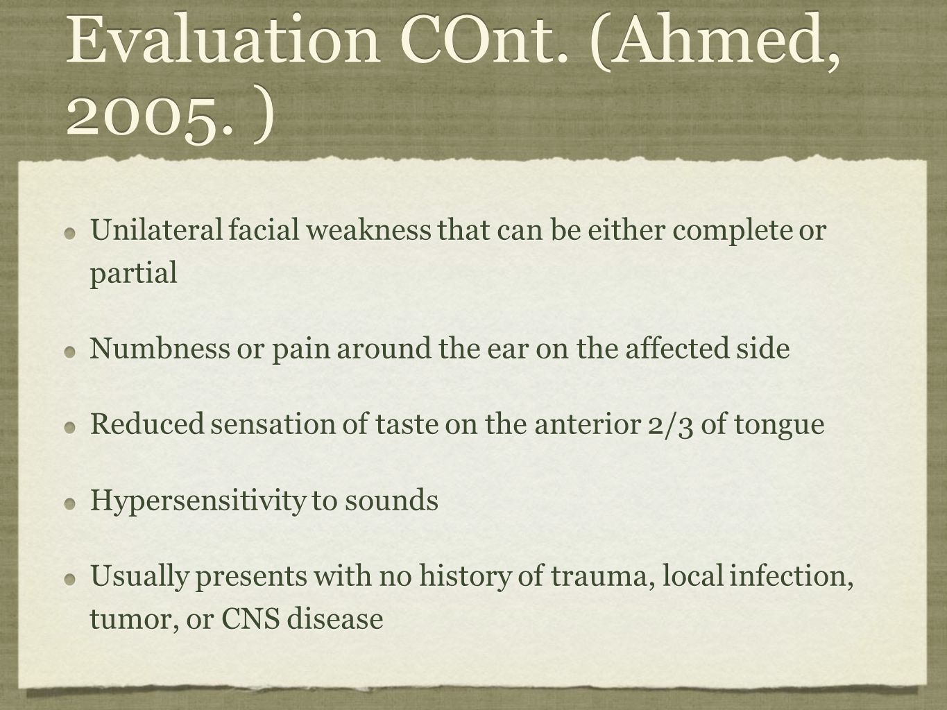 Evaluation COnt. (Ahmed, 2005. )