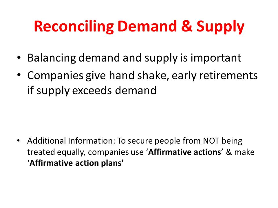 Reconciling Demand & Supply