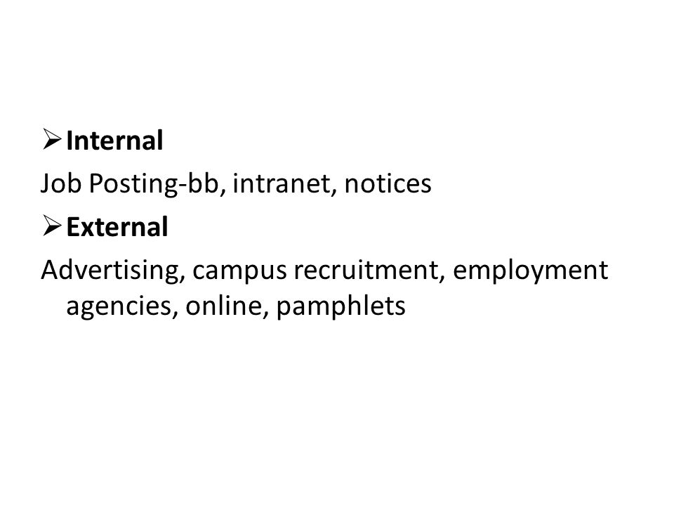 Internal Job Posting-bb, intranet, notices. External.