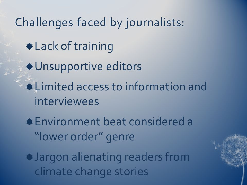 Challenges faced by journalists: