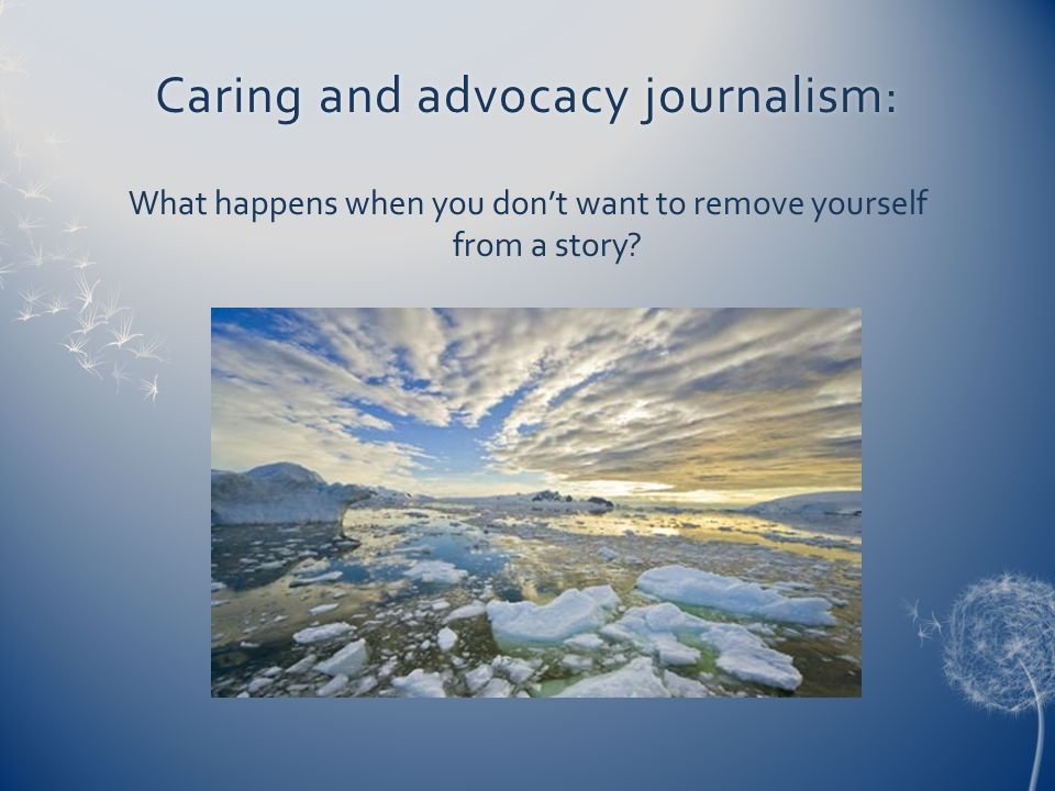 Caring and advocacy journalism: