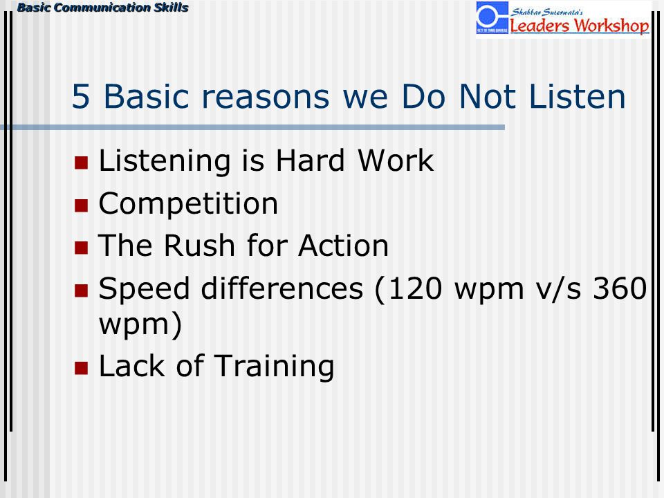 5 Basic reasons we Do Not Listen