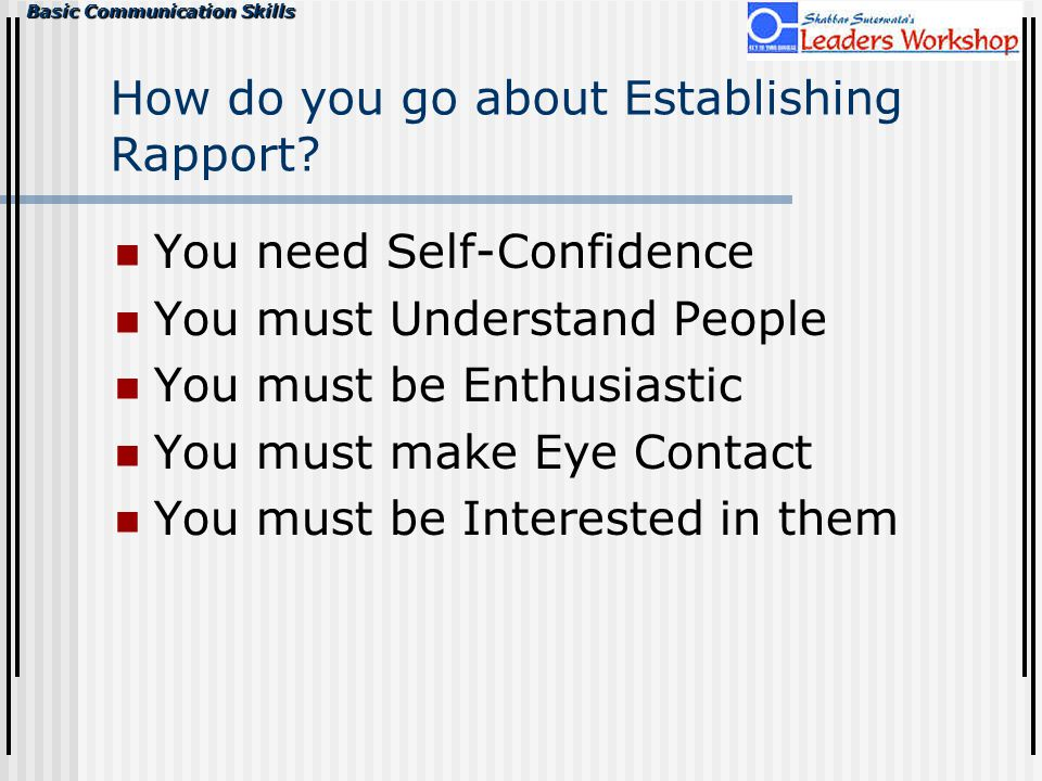 How do you go about Establishing Rapport