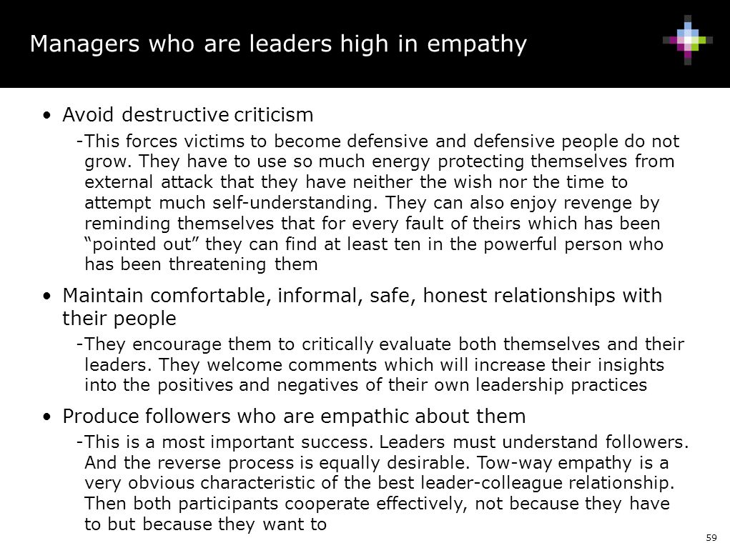 Managers who are leaders high in empathy
